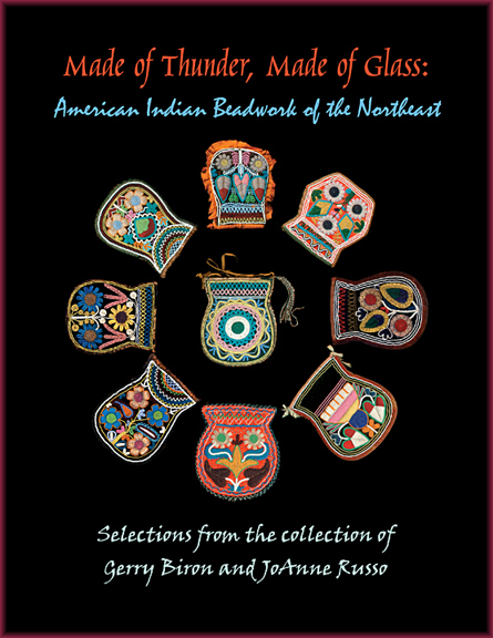 Made of Thunder, Made of Glass: American Indian Beadwork of the Northeast